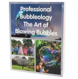 Professional Bubbleology - The Art of Blowing Bubbles